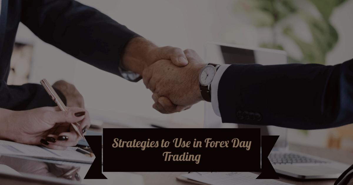 Estrategias a utilizar en Forex Day Trading